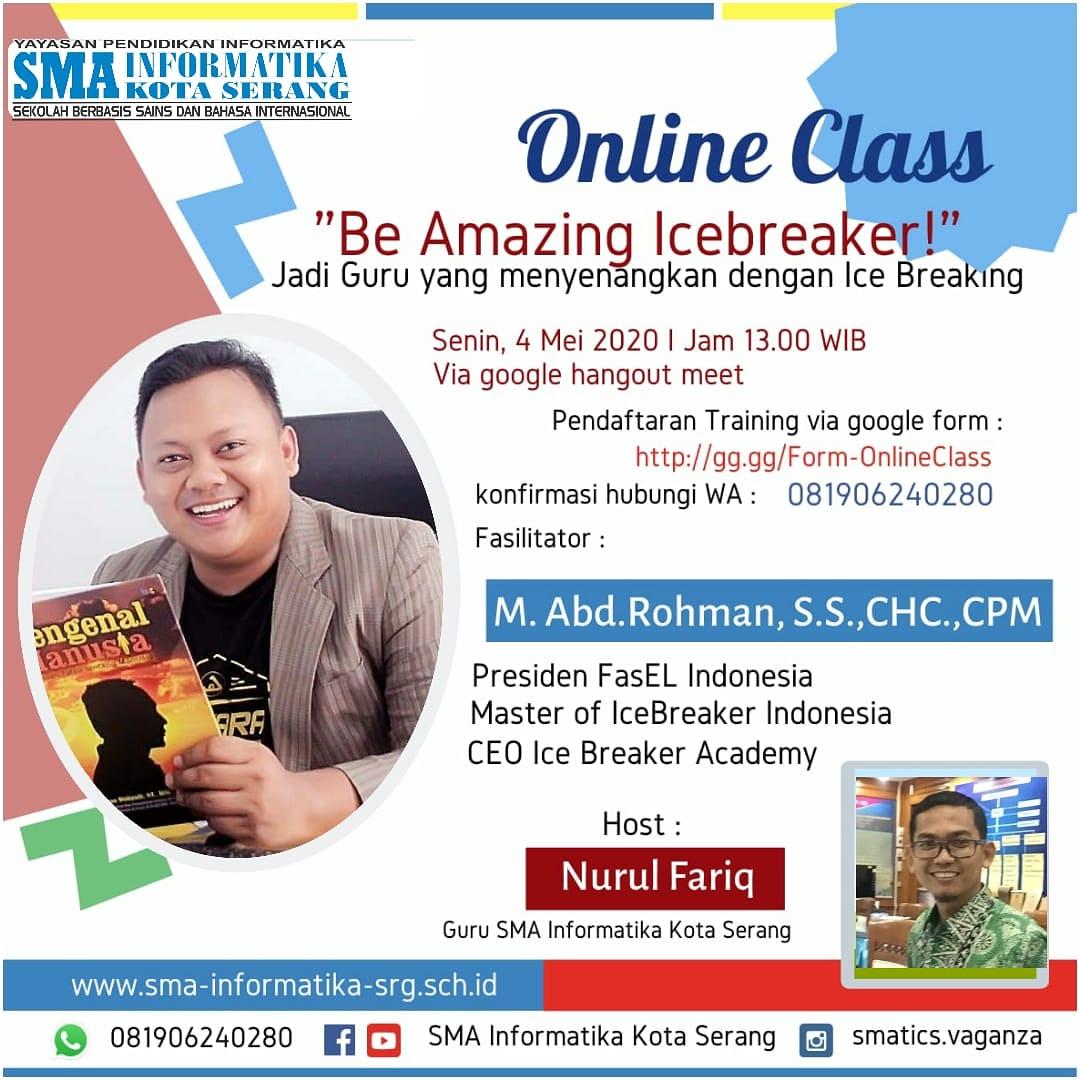 "Online Class ""Be Amazing Icebreaker"" di SMA Informatika Kota Serang, SUKSES!"
